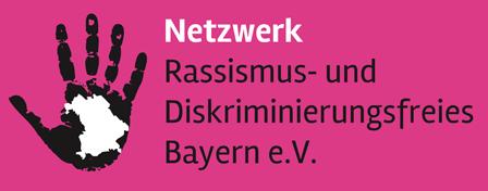 Netzwerk Rassismus- und Diskriminierungsfreies Bayern e.V.